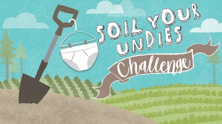 Soil Your Undies Campaign