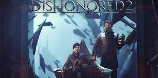 Dishonored 2 - Gameplays