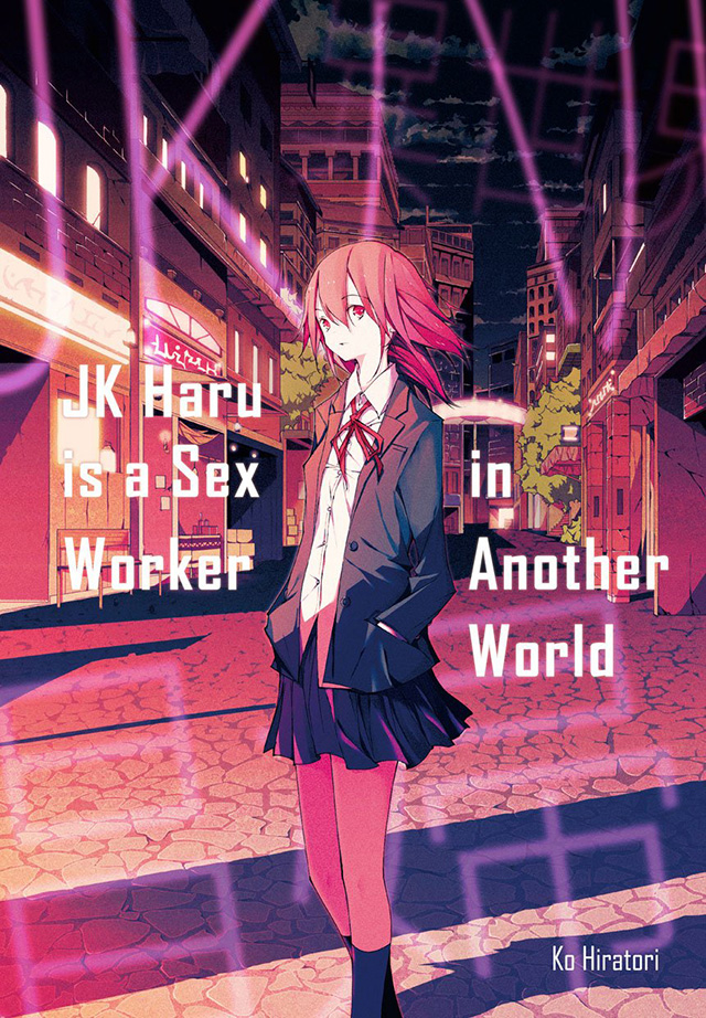 7. JK Haru is a Sex Worker in Another World