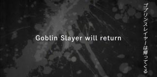 Goblin Slayer vai regressar