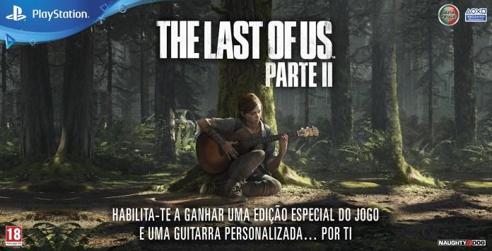 Ganha uma Guitarra e Edição Especial de The Last of Us: Parte II
