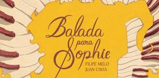 Nova edição de Balada para Sophie dia 15 nas livrarias