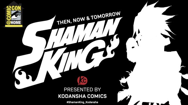Shaman King Comic-Con@Home panel