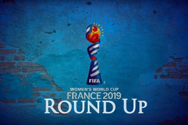 The 2019 Women's World Cup, So Far…