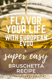 Learning all about olive oil + a super simple bruschetta recipe