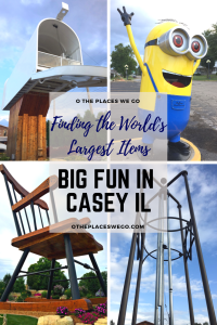 Ultimate Road Trip Stop in Casey, Illinois, home of 8 World's Largest Items (along with other Big items)