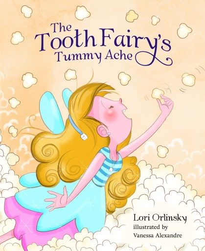 A review of The Tooth Fairy's Tummy Ache by Lori Orlinsky