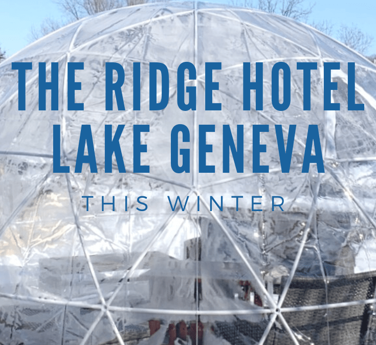 Why You'll Want to Stay at The Ridge Hotel in Lake Geneva this Winter
