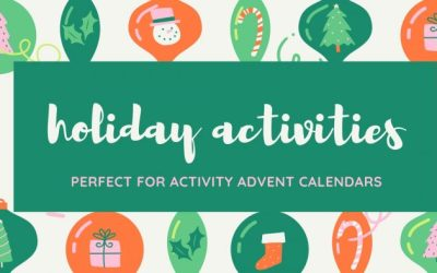 Count Down to the Holidays with these Activities: Perfect for Activity Advent Calendars