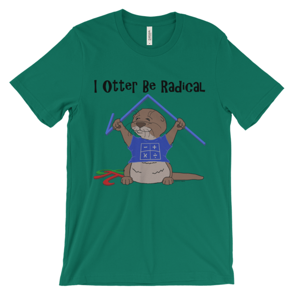 I Otter Be Radical Kelly T-shirt