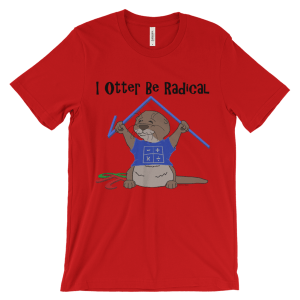 I Otter Be Radical Red T-shirt