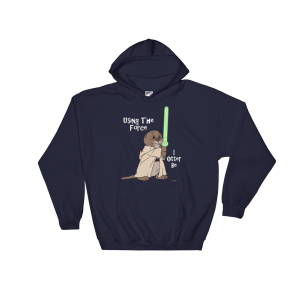 I Otter Be Using The Force Navy Hoodie