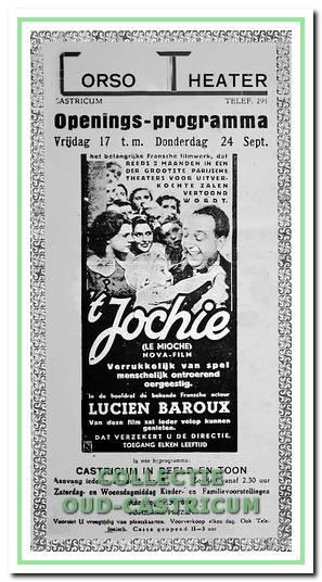 1937: raambiljet van film 't Jochie' - openingsprogramma van Corso theater. Het affiche van de eerste film 'Le Mioche''vertaald als 't Jochie. Volgens de krant een vlot gespeelde Franse film vol aardige intriges en grappige voorvallen.
