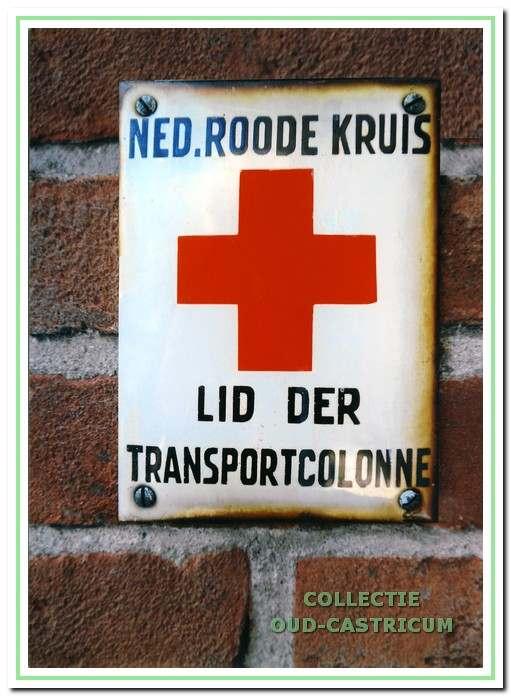 Leden van de Rode Kruiscolonne hadden een bescheiden bordje bij de voordeur.