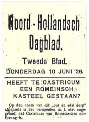 In 1926 heeft Kramer zijn vermoeden dat Castricum van Romeinse oorsprong zou kunnen zijn in het openbaar kenbaar gemaakt in het 'NoordHollandsch Dagblad'.