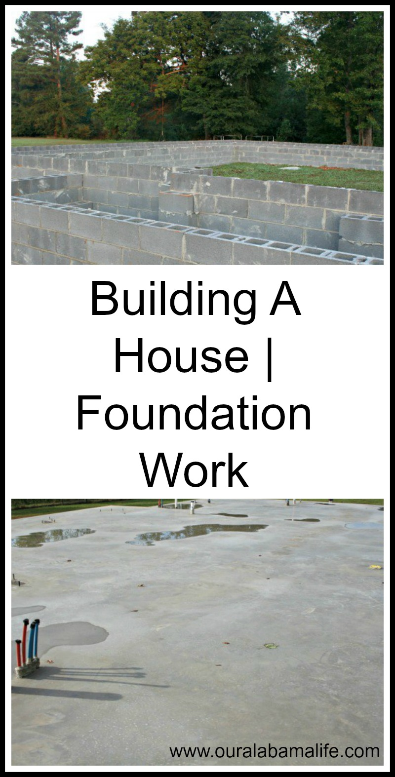 Building A House Foundation Work Our Alabama Life