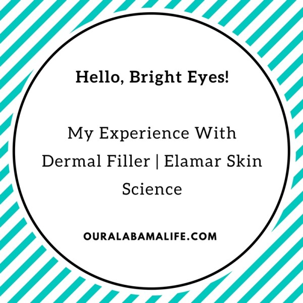 Hello Bright Eyes:  Dermal Filler | Elamar Skin Science