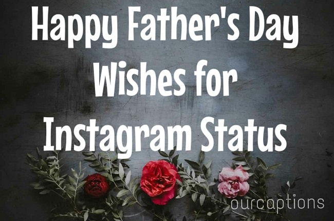 Happy Fathers Day wishes for Instagram
