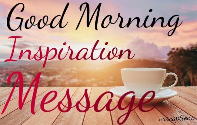 Good morning Inspiration message