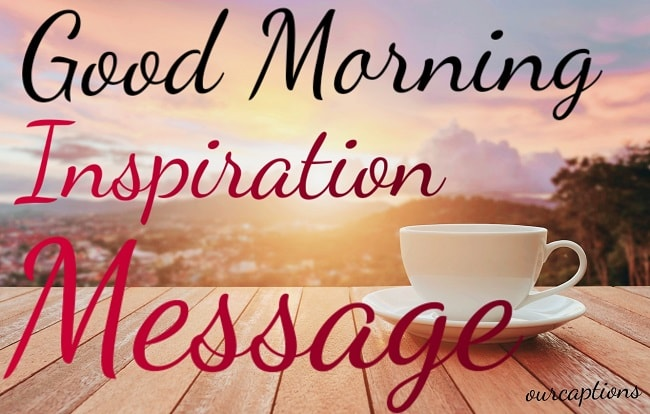 Morning Inspirational Messages & Thoughts