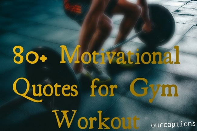 Motivational Quotes for gym workout
