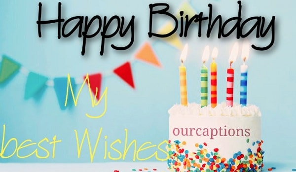 Happy Birthday Captions   Quotes with images in English