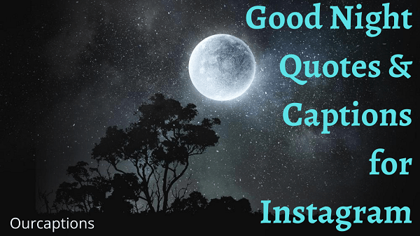 Goodnight quotes and captions for instagram