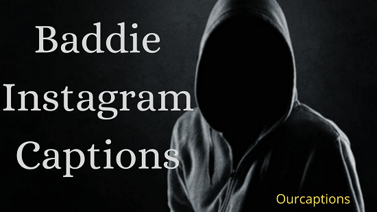 Baddie Instagram Captions