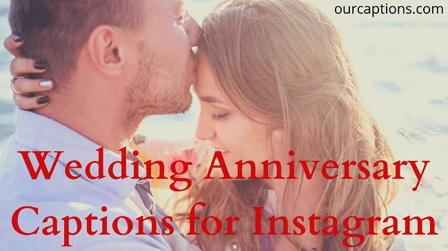 Wedding Anniversary Captions for Instagram