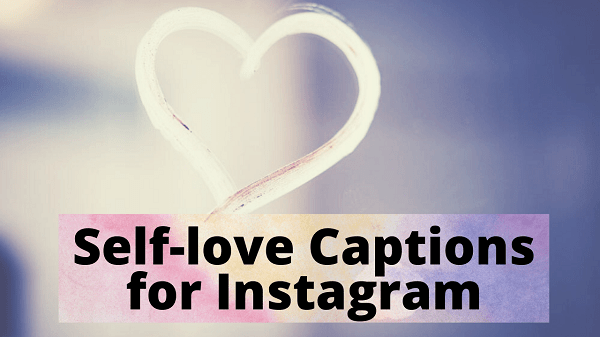 self love captions for Instagram