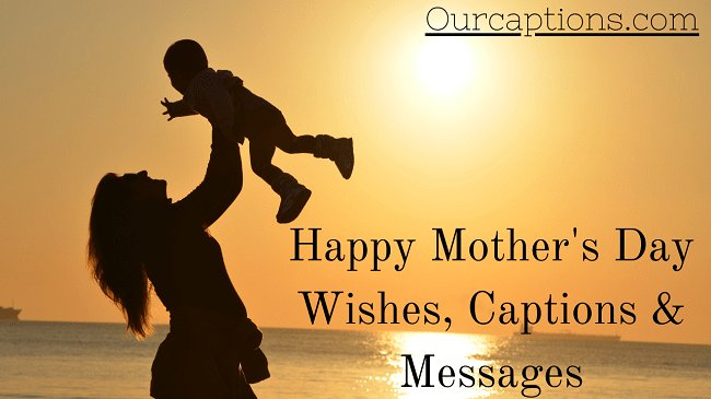 Happy mothers day wishes captions and messages