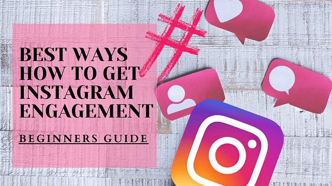 Ways to get Instagram Engagements