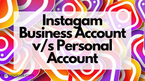 Instagam Business Account vs Personal Account