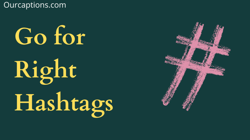 Go for right hashtags - Instagram Likes