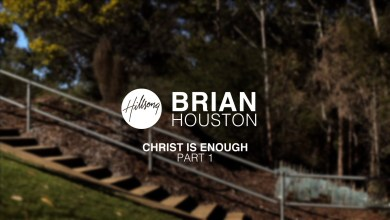 Photo of Brian Houston – Christ Is Enough