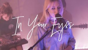In Your Eyes (Acoustic) – Hillsong Young & Free