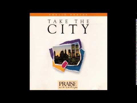 Rusty Nelson- Let's Go Take This City (Hosanna! Music/ Public Praise/ March For Jesus)