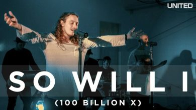 Photo of So Will I (100 Billion X) // Hillsong UNITED // New Song Cafe