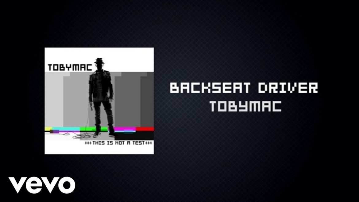 TobyMac – Backseat Driver (Lyric Video) ft. Hollyn, Tru