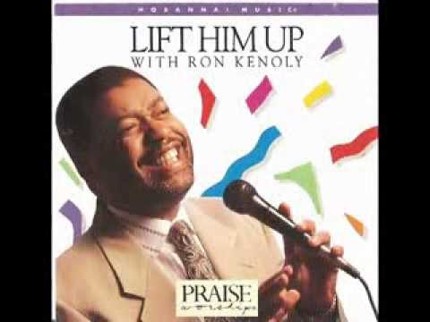 Ron Kenoly – Lift Him Up (Full Album) 1992
