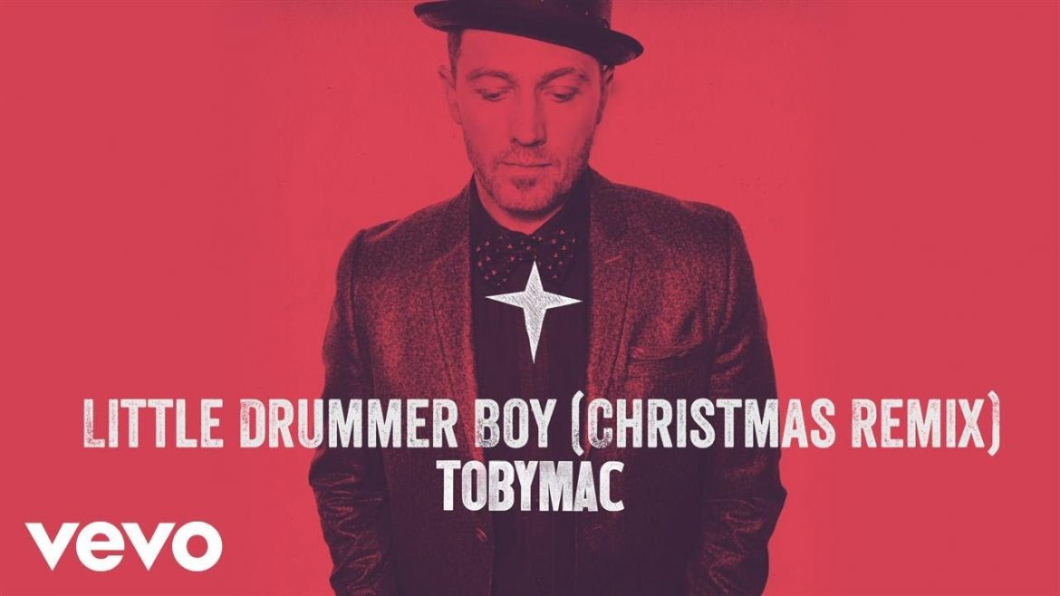 TobyMac – Little Drummer Boy (Christmas Remix/Audio)