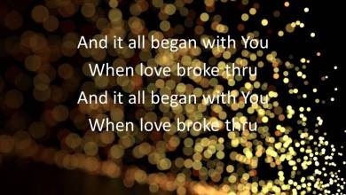Photo of TobyMac – Love Broke Thru (Lyrics)