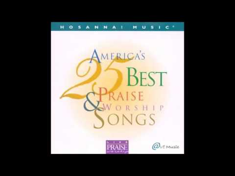 AMERICA'S BEST 25 PRAISE & WORSHIP SONGS | Hosanna! Music [1997] [FULL DISC – HQ]