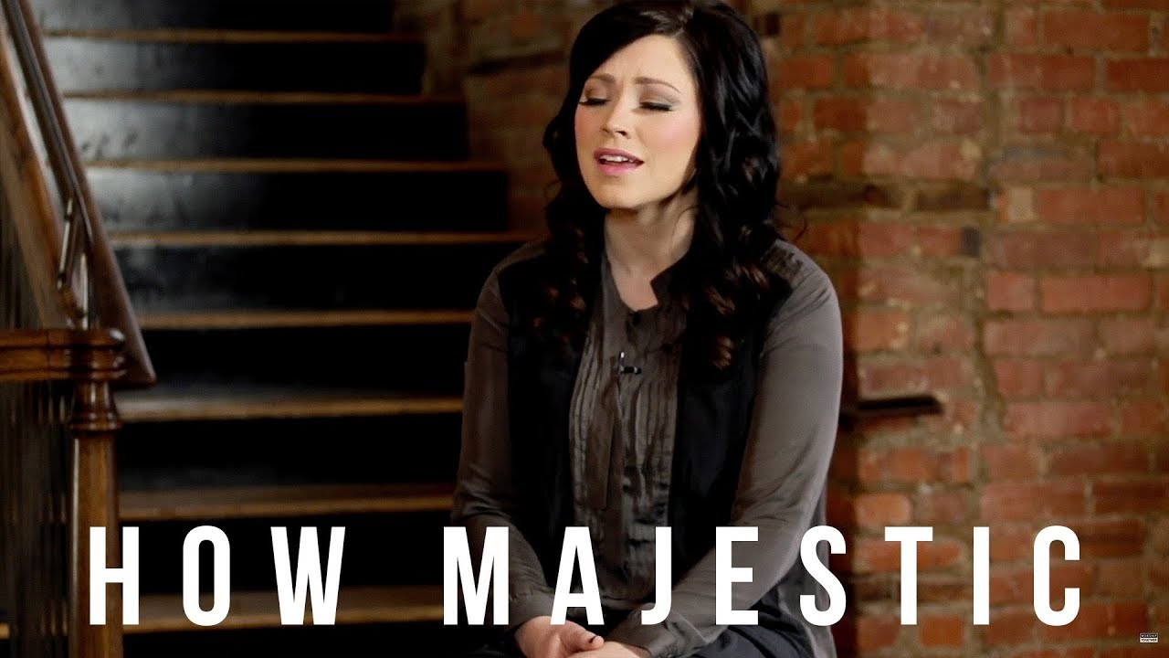 How Majestic // Kari Jobe // New Song Cafe