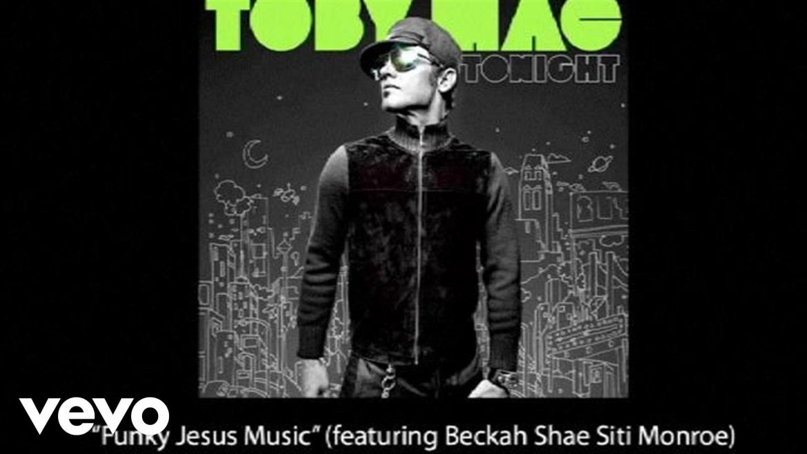 TobyMac – Funky Jesus Music (Slideshow With Lyrics)