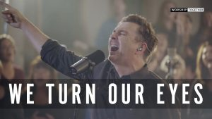 Travis Cottrell feat. Lily Cottrell – We Turn Our Eyes (Live)