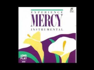 EXPERIENCE MERCY INTERLUDES TM – INTEGRITY MUSIC