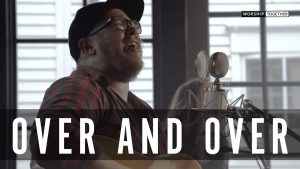 Over and Over // Chris McClarney // New Song Cafe