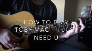 I just need u // Toby Mac // Easy Guitar Lesson