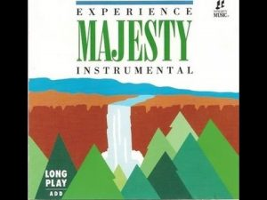 Integrity Music – Experience MAJESTY Instrumental  (Full Album)